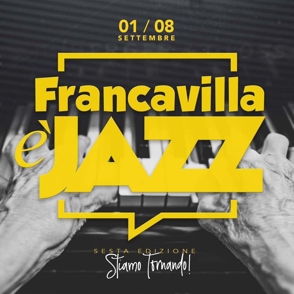 Sabato 17 agosto alle 10.00 conferenza stampa di presentazione della sesta edizione di Francavilla è jazz